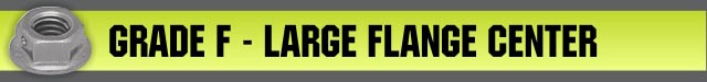 Grade F - Large Flange CENTER